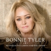 "BONNIE TYLER ""Between The Earth And The Stars"""