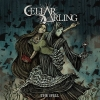 "CELLAR DARLING ""The Spell"""
