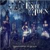 "EXIT EDEN ""Rhapsodies in Black"""